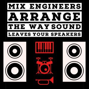 Mix engineer graphic